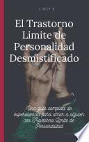 libro El Trastorno Limite De Personalidad Desmistificado
