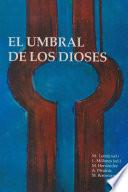libro El Umbral De Los Dioses
