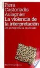 libro La Violencia De La Interpretación (2a Ed)