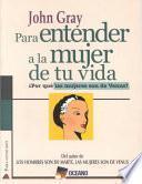 libro Para Entender A La Mujer De Tu Vida/ To Understand The Woman Of Your Life