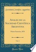 libro Anales De La Sociedad Científica Argentina, Vol. 1
