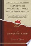 libro El Puerto Del Rosario Y El Tráfico De Los Ferrocarriles