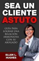 libro Sea Un Cliente Astuto