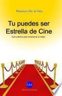 libro Tu Puedes Ser Estrella De Cine