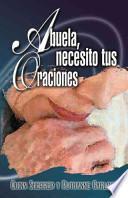 libro Abuela, Necesito Tus Oraciones