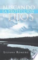 libro Buscando La Proteccion De Dios