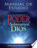 libro Cómo Caminar En El Poder Sobrenatural De Dios Manual De Estudio