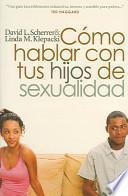 libro Como Hablar Con Tus Hijos De Sexualidad