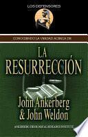 libro Conociendo La Verdad Acerca De La Resurrección