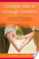 libro Consejos Para El Noviazgo Cristiano