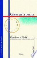 libro Cristo En La Puerta. Ciencia En La Biblia, Revelacion De La Ensenanza Oculta En Las Palabras De Jesus