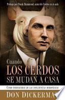 libro Cuando Los Cerdos Se Mudan A Casa