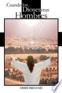libro Cuando Los Dioses Eran Hombres