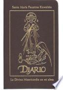 libro Diario De Santa Maria Faustina Kowalska: La Divina Misericordia En Mi Alma