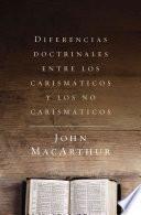libro Diferencias Doctrinales Entre Los Carismaticos Y Los No Carismaticos