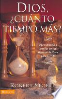 libro Dios, Cuanto Tiempo Mas?/ God, How Much Longer?