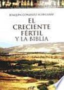 libro El Creciente Fértil Y La Biblia