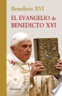 libro El Evangelio De Benedicto Xvi