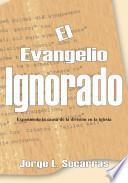 libro El Evangelio Ignorado