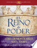 libro El Reino De Poder (estudio Biblico Guiado Por El Espiritu Santo)