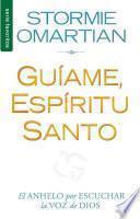 libro Guiame, Espiritu Santo = Lead Me, Holy Spirit