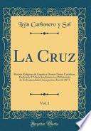 La Cruz, Vol. 1
