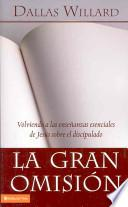 libro La Gran Omision/ The Great Omission