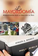 libro La Mayordomí