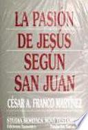 libro La Pasión De Jesús Según San Juan