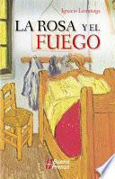 libro La Rosa Y El Fuego