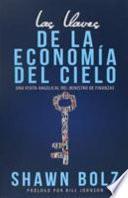 libro Las Llaves De La Economia Del Cielo: Una Visita Angelical Del Ministro De Finanzas