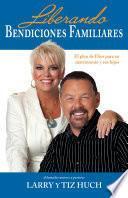 libro Liberando Bendiciones Familiares