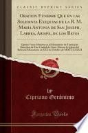 libro Oracion Funebre Que En Las Solemnes Exequias De La R. M. Maria Antonia De San Joseph, Larrea, Arispe, De Los Reyes