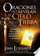 libro Oraciones Que Revelan El Cielo En La Tierra