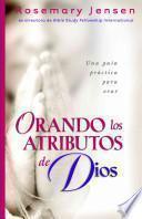 libro Orando Los Atributos De Dios