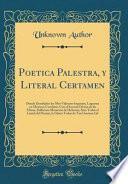 libro Poetica Palestra, Y Literal Certamen
