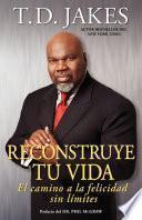 libro Reconstruye Tu Vida (reposition Yourself)
