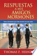 libro Respuestas A Mis Amigos Mormones