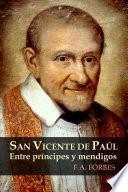 libro San Vicente De Paœl. Entre Pr'ncipes Y Mendigos