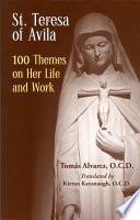 libro St. Teresa Of Avila 100 Themes On Her Life And Work
