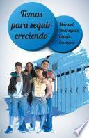 libro Temas Para Seguir Creciendo, Madurando.