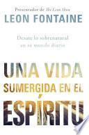 libro Una Vida Sumergida En El Espíritu / The Spirit Contemporary Life