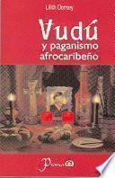 libro Vudu Y El Paganismo Afrocaribeno / Vudu And Afrocaribbean Paganism