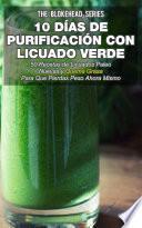 libro 10 Días De Purificación Con Licuado Verde