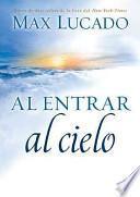 libro Al Entrar Al Cielo