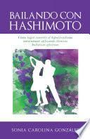 libro Bailando Con Hashimoto