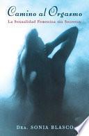 libro Camino Al Orgasmo