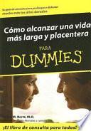 libro Como Alcanzar Una Vida Mas Larga Y Placentera Para Dummies