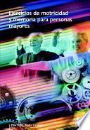 libro Ejercicios De Motricidad Y Memoria Para Personas Mayores (color)