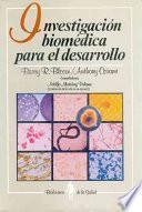 libro Investigación Biomédica Para El Desarrollo